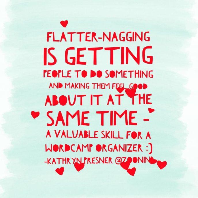 flatter nagging