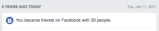 Facebook screenshot: January 11, 2011 - on this day 5 years ago, you became friends on Facebook with 30 people