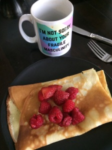 """mug: """"I'm not sorry about your fragile masculinity"""" - with raspberry crepes"""