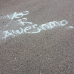 "pavement graffiti: ""you are awesome"""